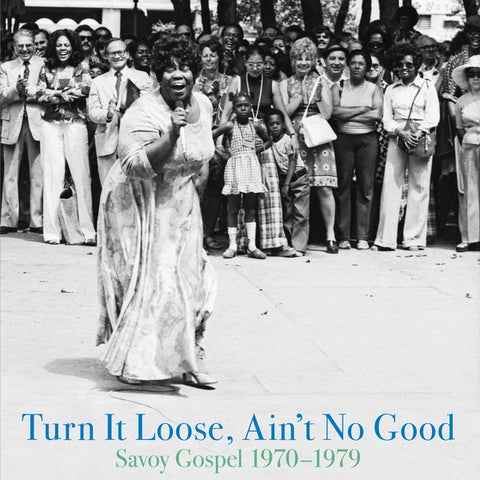 Various - Turn It Loose, Ain't No Good: Savoy Gospel 1970-1979 2xLP