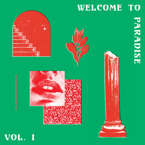 Various - Welcome To Paradise (Italian Dream House 89-93) Vol. I 2xLP