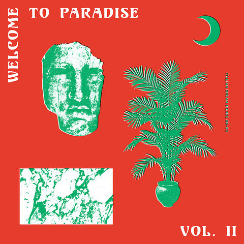 Various - Welcome To Paradise (Italian Dream House 89-93) Vol. II 2xLP
