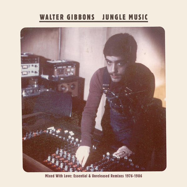 Walter Gibbons - Jungle Music 2xLP