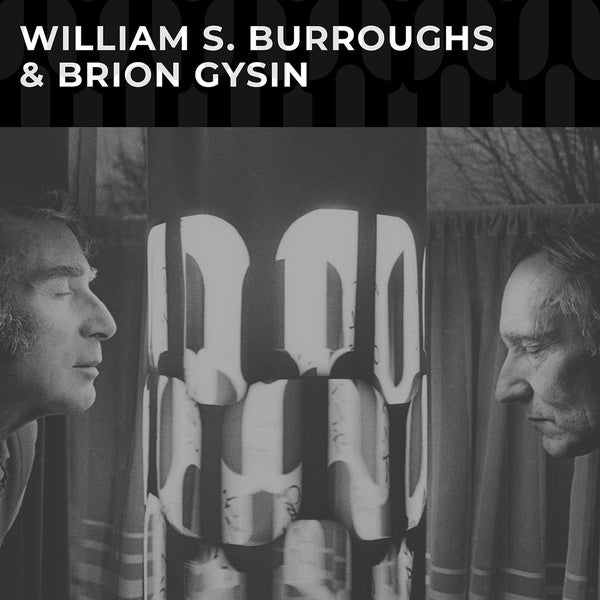 William S. Burroughs & Brion Gysin - s/t LP