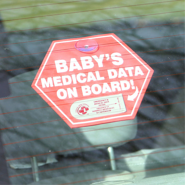 Baby's Medical Data on Board!  Car Sign