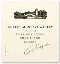 2013 ROBERT MONDAVI FUME BLANC RESERVE TO KALON VINEYAR 750ML