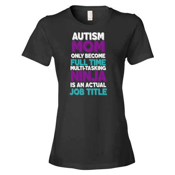 Autism Mom Ninja T-Shirt - Autism Awareness Merchandise