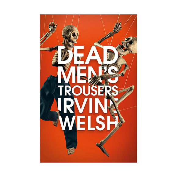 Dead Men's Trousers: Signed Edition