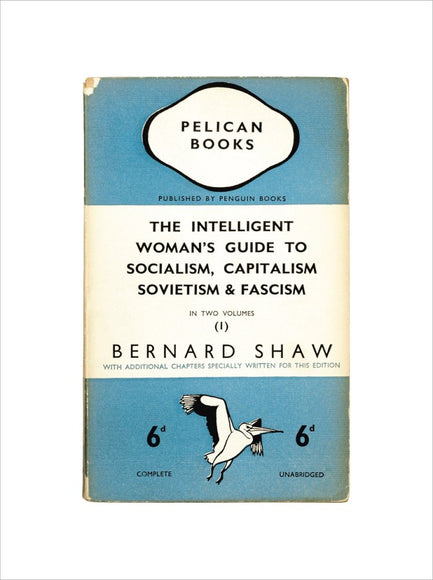 The Intelligent Woman's Guide to Socialism, Capitalism, Sovietism & Fascism (1)