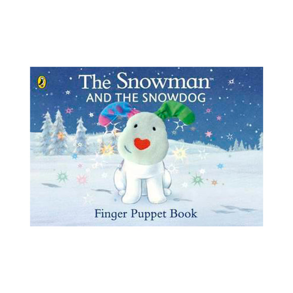 The Snowman and the Snowdog Finger Puppet Book