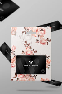 WEAR IT TO HEART E-GIFT CARD