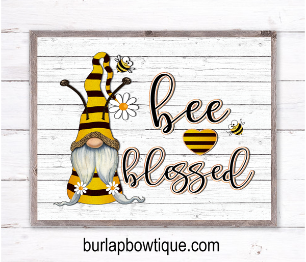 Bee Blessed Gnome Sign, Wreath Sign Attachment, Rustic Sign, Farmhouse Decor