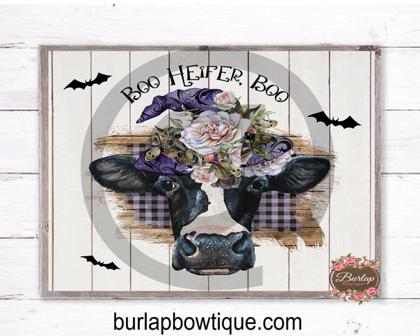 Boo Heifer Boo Halloween Witch Cow Sign, Wreath Sign Attachment, Halloween Sign