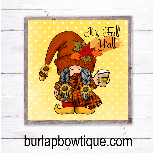 It's Fall Y'all Gnome Sign, Wreath Sign Attachment, Rustic Sign, Farmhouse Decor