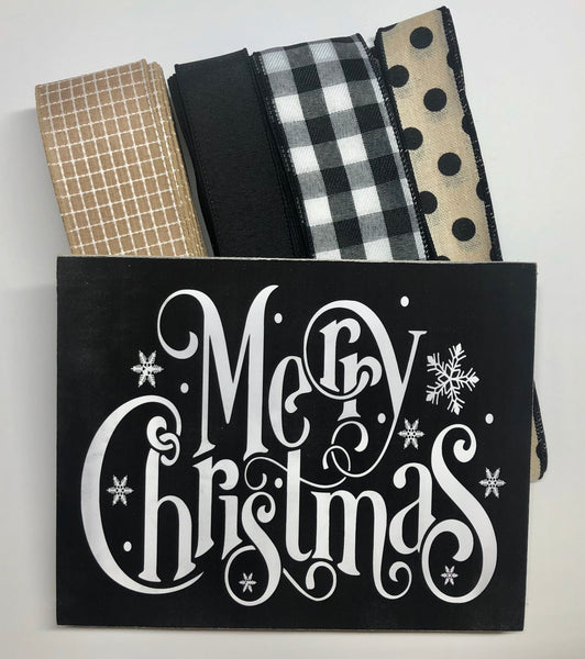 Merry Christmas Sign and Ribbon Kit,  Black White Tan Christmas Wreath Kit, Wreath Supplies