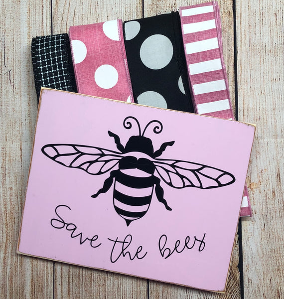 Save the Bees Sign and Ribbon Kit, Wreath Kit, Wreath Supplies