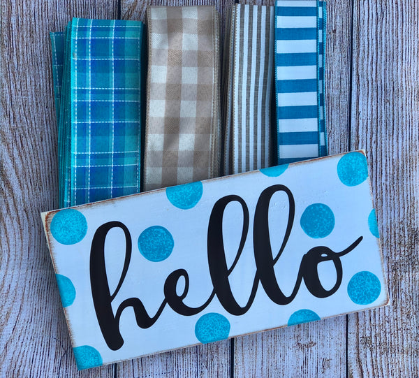 Hello Turquoise Sign Ribbon Kit, Wreath Kit, Wreath Supplies