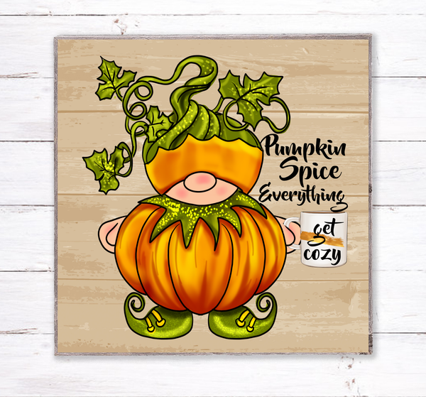 Pumpkin Spice Everything Fall Gnome Sign, Wreath Sign Attachment, Rustic Sign, Farmhouse Decor