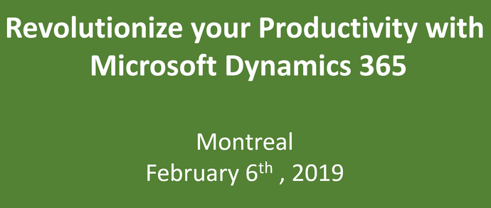 Revolutionize your Productivity with Microsoft Dynamics 365 - Montreal