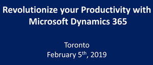 Revolutionize your Productivity with Microsoft Dynamics 365 - Toronto