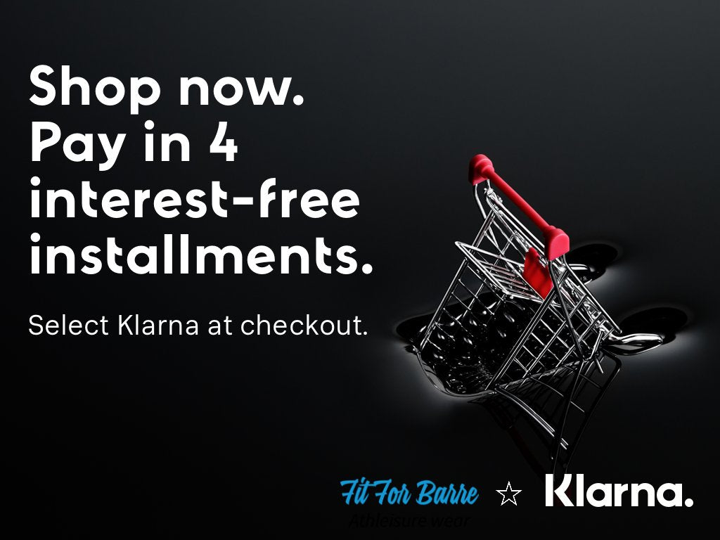 Shop now pay later. Klarna for Fit For Barre