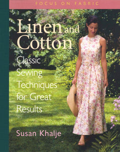 Linen & Cotton: Classic Sewing Techniques for Great Results