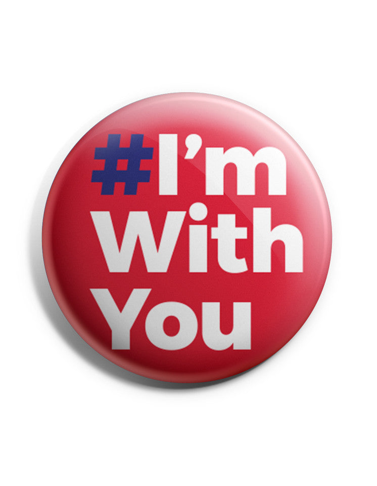 Official #I'mWithYou Buttons
