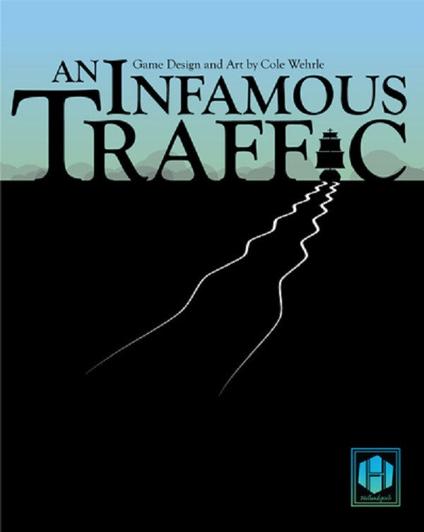 AN INFAMOUS TRAFFIC: DEVELOPMENT (by Cole Wehrle)