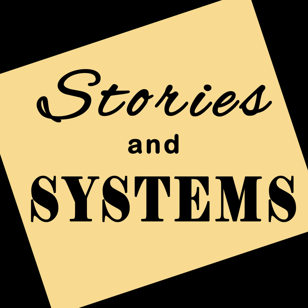 STORIES AND SYSTEMS (by Tom Russell)