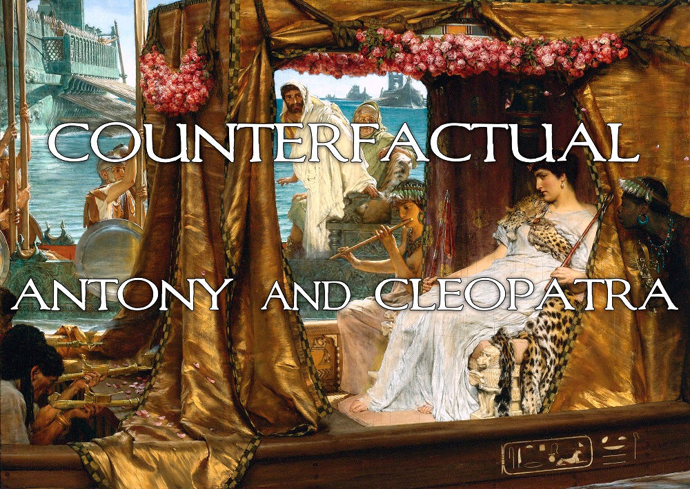 FROM THE ARCHIVES: COUNTERFACTUAL: ANTONY AND CLEOPATRA (by Tom Russell)