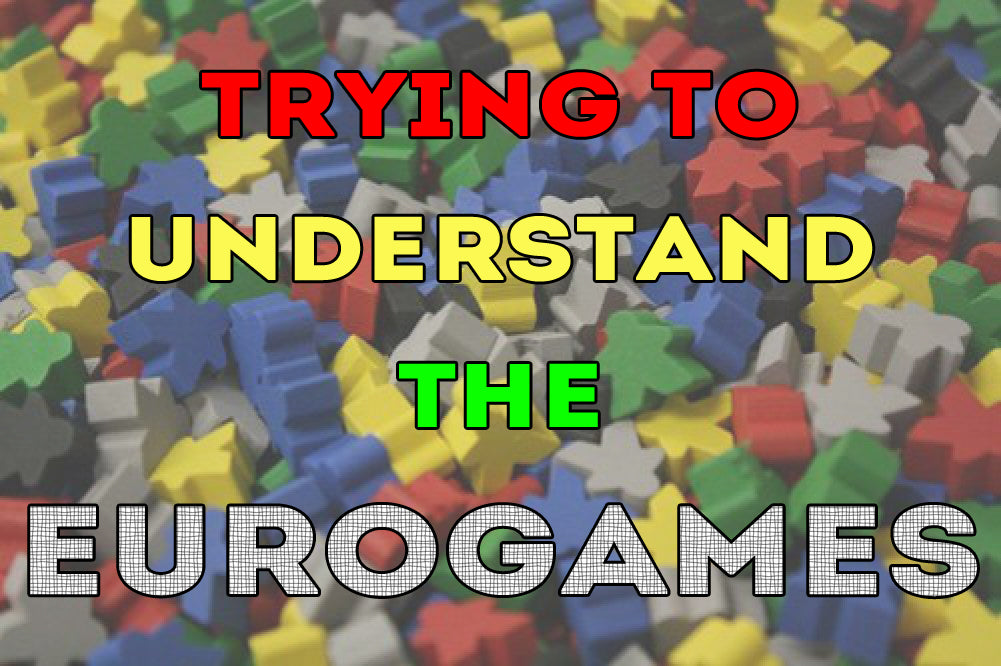 TRYING TO UNDERSTAND THE EUROGAMES (by Tom Russell)