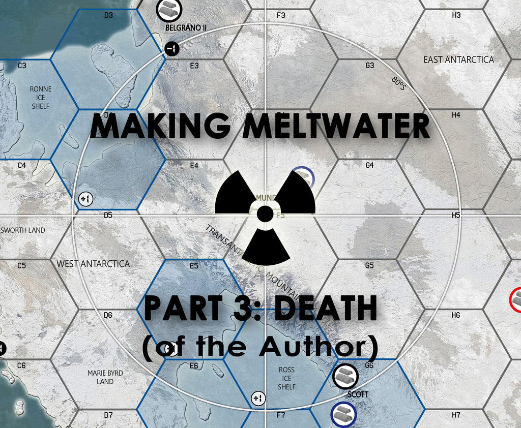 MAKING MELTWATER, PART 3: DEATH [OF THE AUTHOR] (by Erin Lee Escobedo)