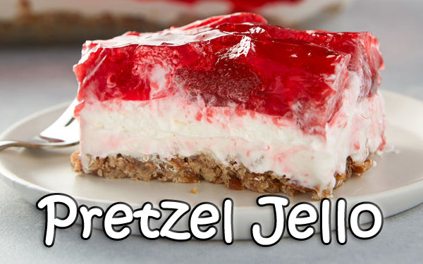 PRETZEL JELLO (by Tom Russell)