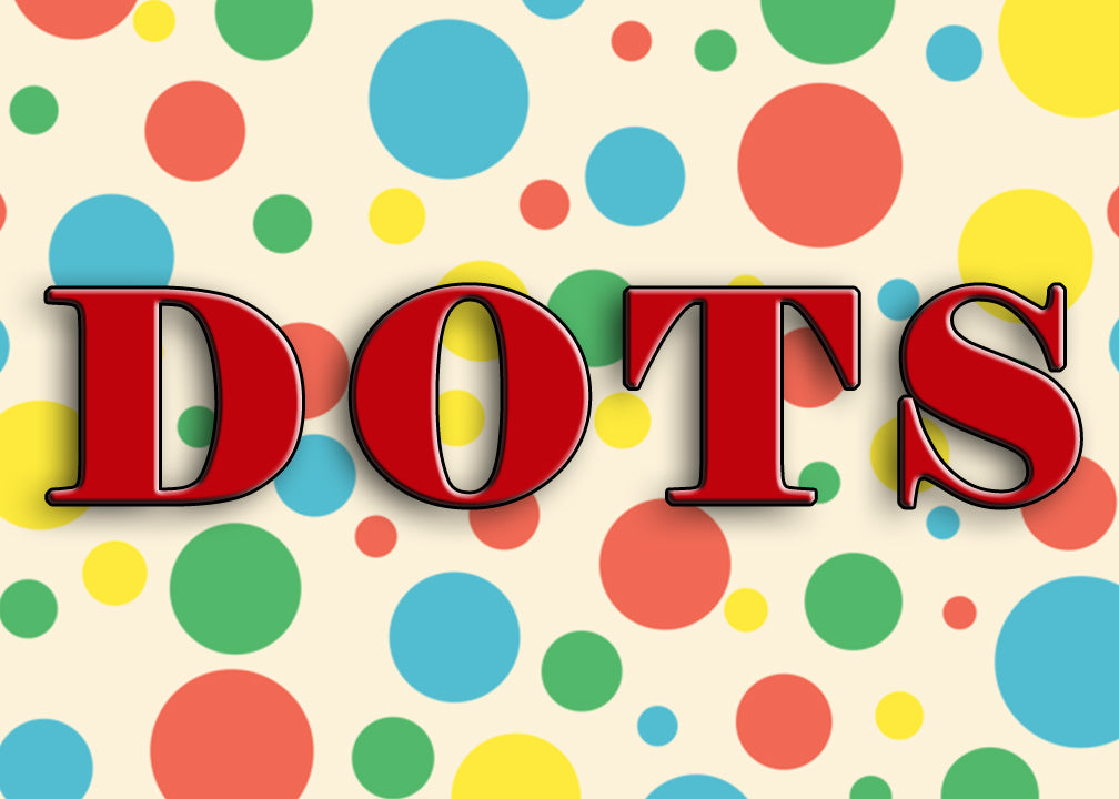 FROM THE ARCHIVES: DOTS