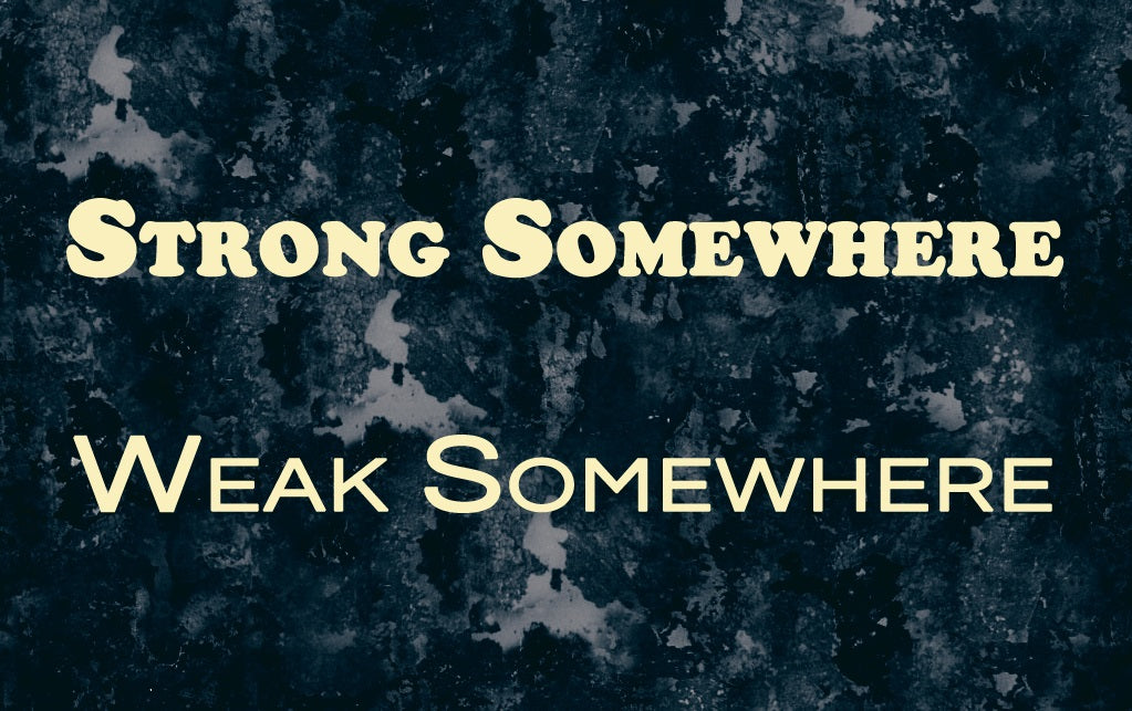 FROM THE ARCHIVES: STRONG SOMEWHERE, WEAK SOMEWHERE (by Tom Russell)