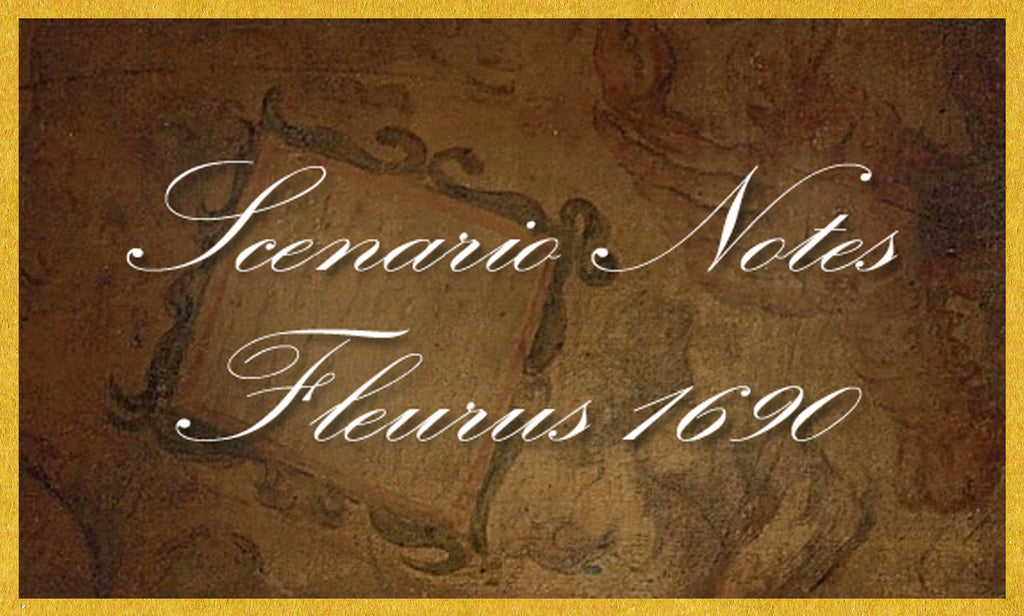 SCENARIO NOTES: FLEURUS 1690 (by Tom Russell)