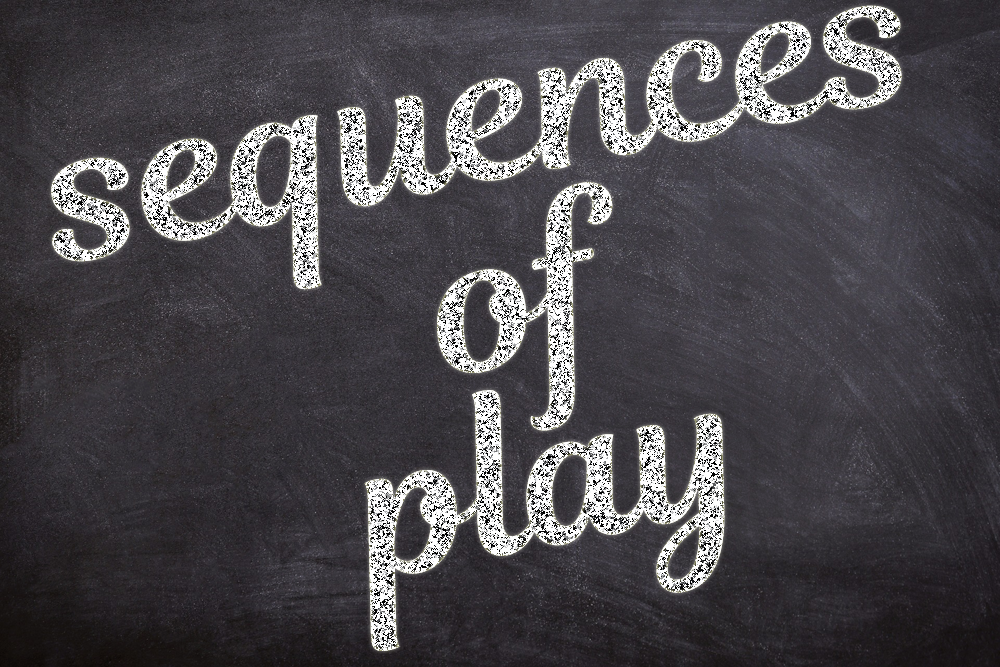 SEQUENCES OF PLAY (by Tom Russell)