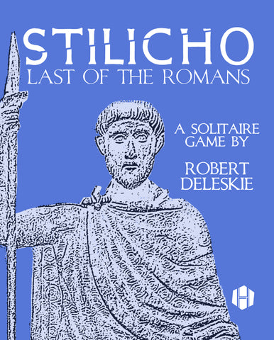 Stilicho: Last of the Romans