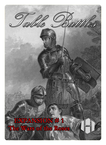 Table Battles Expansion No. 1: Wars of the Roses