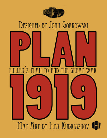 Plan 1919: Fuller's Plan to End the Great War