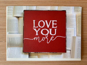 Love You More Card