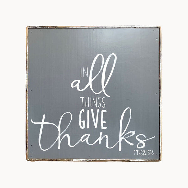 Give Thanks (in all things)