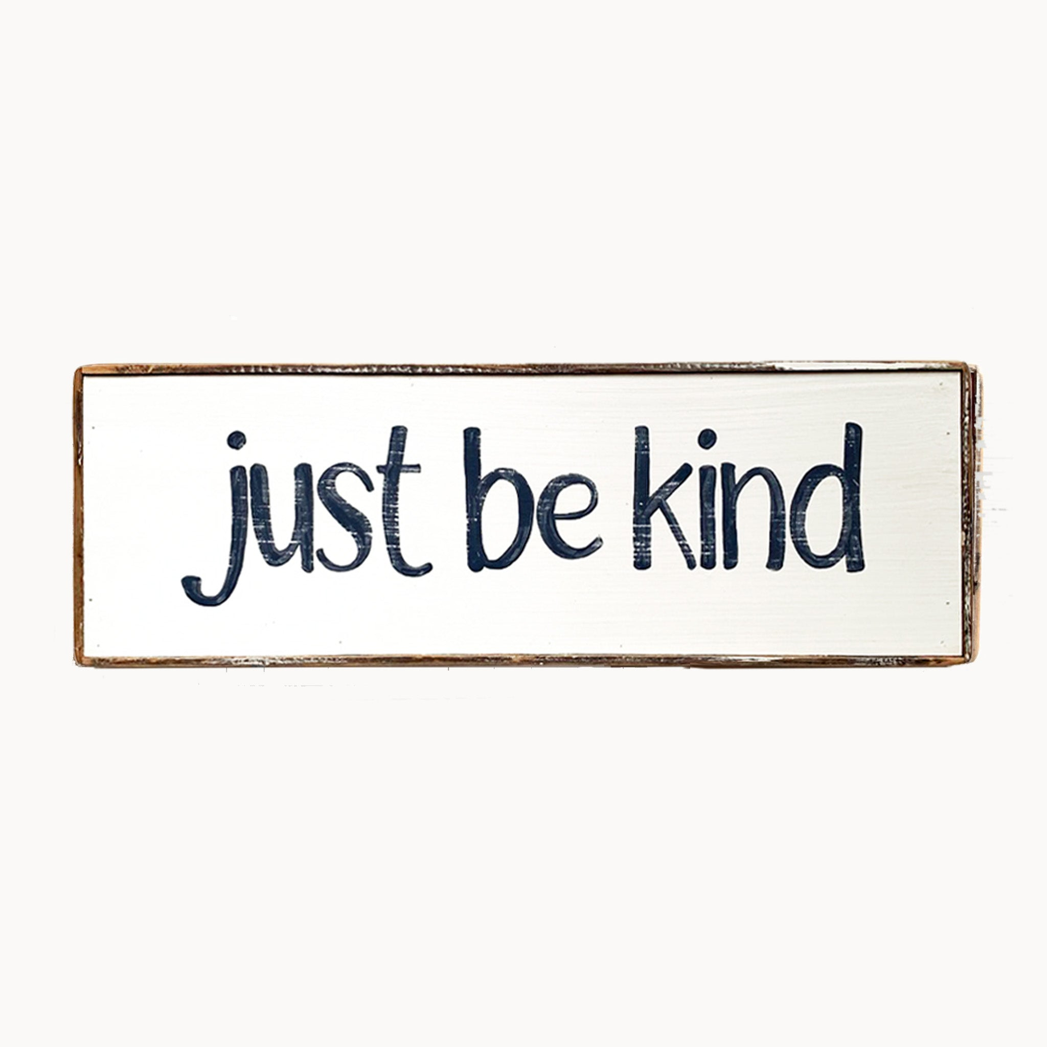 just be kind (small)