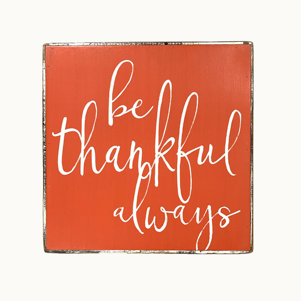 Be Thankful Always
