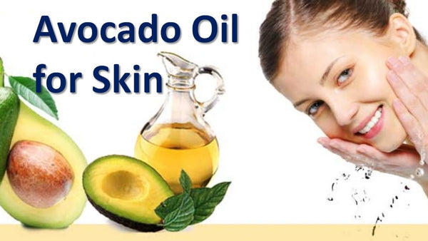 Benefits of Avocado Oil on the Skin