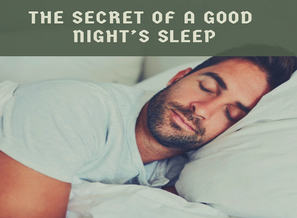 The Secret Of A Good Night's Sleep