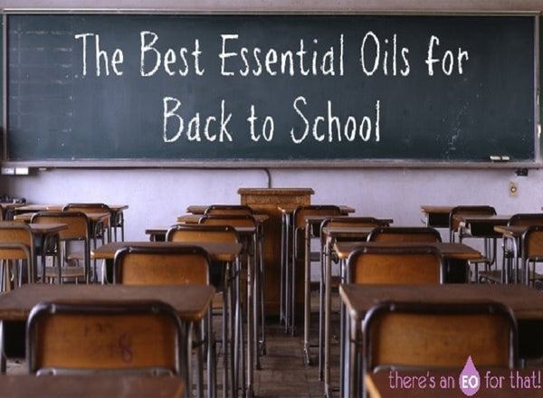 Essential Oil Recipes For Back To School
