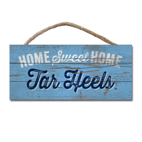 Tar Heels Home Sweet Home Wooden Sign