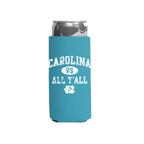Carolina vs All Y'all Slim Tall Coozie with UNC Logo