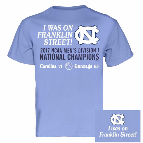 North Carolina Tar Heels I Was On Franklin Street Championship T-Shirt - Carolina Blue