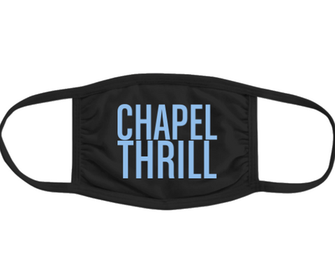 Chapel Thrill UNC Face Mask