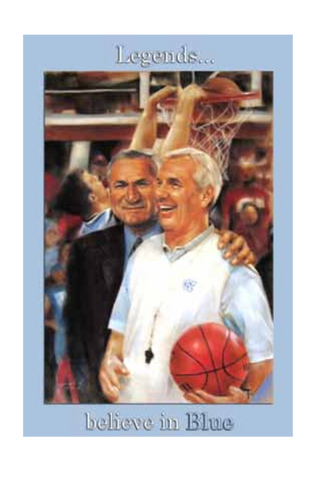 Legends Believe in Blue Poster - UNC Basketball Coaches