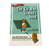 "Signed Copy ""The Kid Who Couldn't Dunk"" Phil Ford Childrens Book"